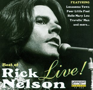 Rick Nelson Best Of Live