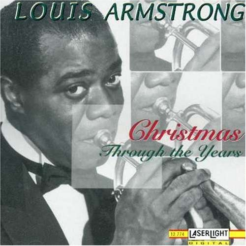 Louis Armstrong Christmas Through The Years