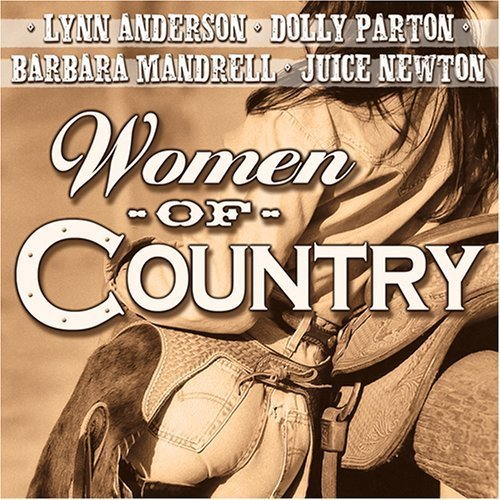 Women Of Country Women Of Country Newton Anderson Parton