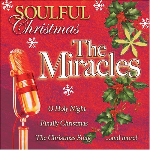 Soulful Xmas With The Miracles Soulful Xmas With The Miracles