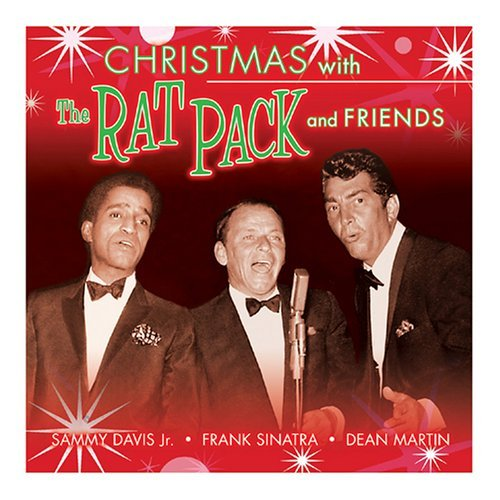 Christmas With The Rat Pack & Christmas With The Rat Pack & Martin Sinatra Crosby Davis