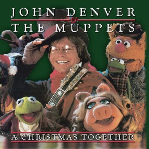 Denver John & The Muppets Christmas Together