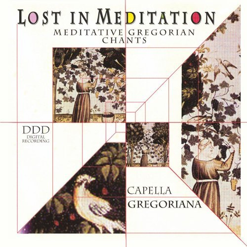 Capella Gregoriana Lost In Meditation Vol. 1 Capella Gregoriana