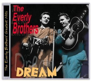 Everly Brothers Dream Everly Brothers