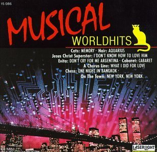 Musical World Hits Musical World Hits Hair Cats La Cage Aux Folles Starlight Express Chess Evita