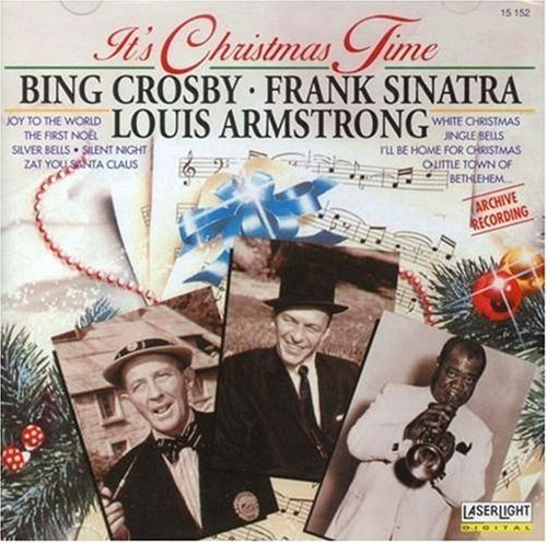 Crosby Sinatra Armstrong It's Christmas Time