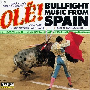 Bullfight Music From Spain Bullfight Music From Spain