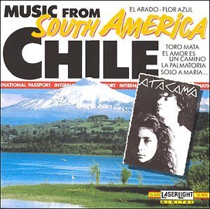 Music From Chile Music From South America Chile Music From South America