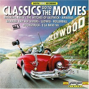 Classics Go To The Movies Vol. 5 Kastner Spies Zeani Graf & Vonk & Litvin Various