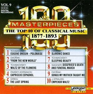 100 Masterpieces Vol. 9 Top Ten Of 1877 1893 Tchaikovsky Dvorak Wagner Rimsky Korsakov Grieg Strauss