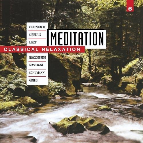 Meditation Vol. 5 Classical Relaxation Failoni Glaetzner Szekely + Sandor & Kegel & Weigle Variou