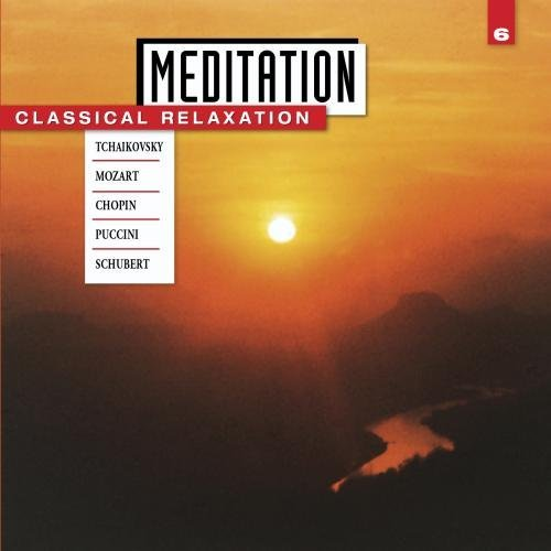 Meditation Vol. 6 Classical Relaxation Vonk & Wohlert & Graf Various