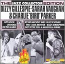 Gillespie Vaughan Parker Jazz Collector Edition