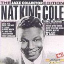Cole Nat King Vol. 1 Jazz Collector Edition