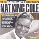 Cole Nat King Vol. 5 Jazz Collector Edition
