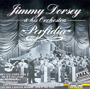 The Jimmy Dorsey Orchestra Perfidia