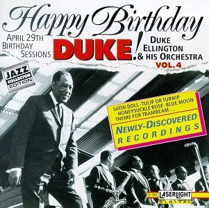 Duke Ellington Vol. 4 Birthday Sessions