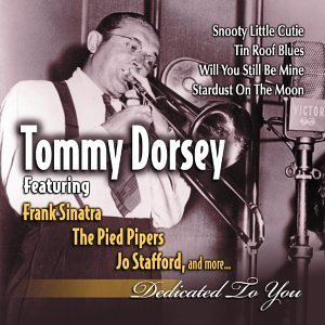 Dorsey Sinatra Dedicated To You Remastered