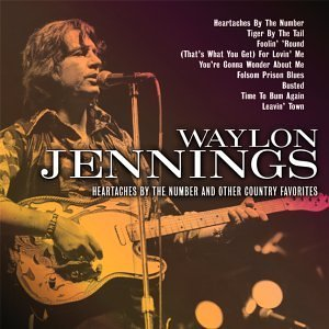 Waylon Jennings Heartaches By The Numbers Remastered