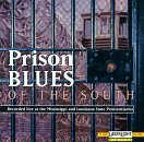 Prison Blues Of The South Live At The Mississippi & Loui