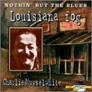 Nothin' But The Blues Louisiana Fog