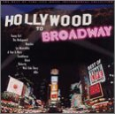 Hollywood To Broadway Vol. 4 Hollywood To Broadway Hollywood To Broadway