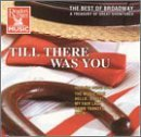 Best Of Broadway Till There Was You Monroe Beneke Mandell Best Of Broadway