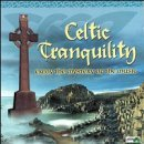 Celtic Tranquility Celtic Tranquility