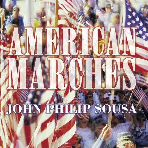 Sousa J.P. American Marches Popalzian Various