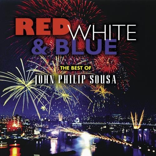 J.P. Sousa Red White & Blue Popalzian Various