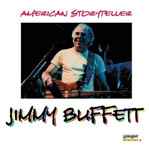 Jimmy Buffett American Storyteller