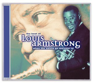Louis Armstrong Best Of Louis Armstrong When T