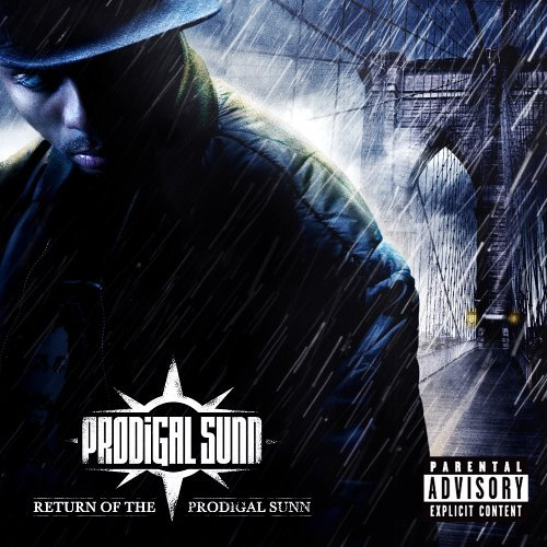 Prodigal Sunn Return Of The Prodigal Sunn Explicit Version