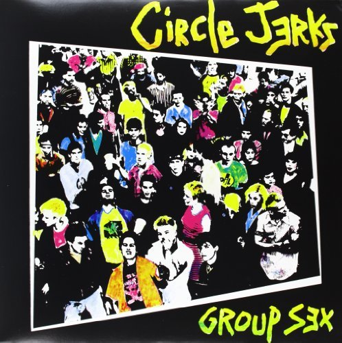 Circle Jerks Group Sex Colored Vinyl