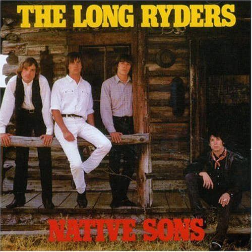 Long Ryders Native Sons