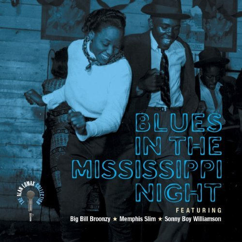 Alan Lomax Collection Blues In The Mississippi Night Memphis Slim Williamson Alan Lomax Collection