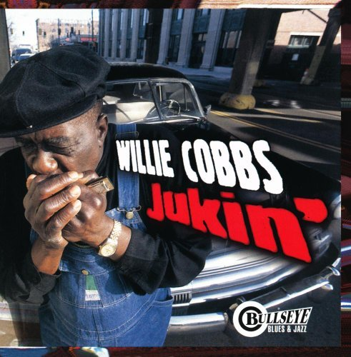 Willie Cobbs Jukin'