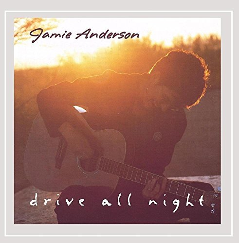 Jamie Anderson Drive All Night