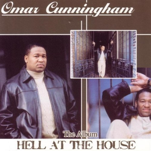 Omar Cunningham Hell At The House Explicit Version