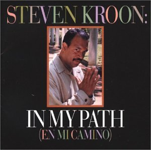 Steven Kroon In My Path