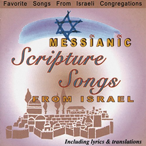 Messianic Scripture Songs Messianic Scripture Songs