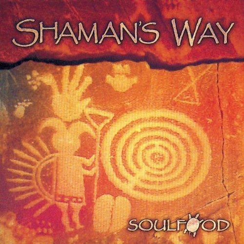 Soulfood Lewis Coolidge Shaman's Way