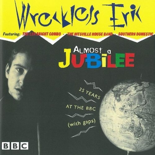 Wreckless Eric Almost A Jubilee 25 Years At T