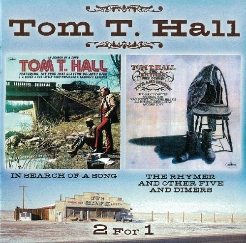 Tom T. Hall In Search Of A Song Rhymer & O
