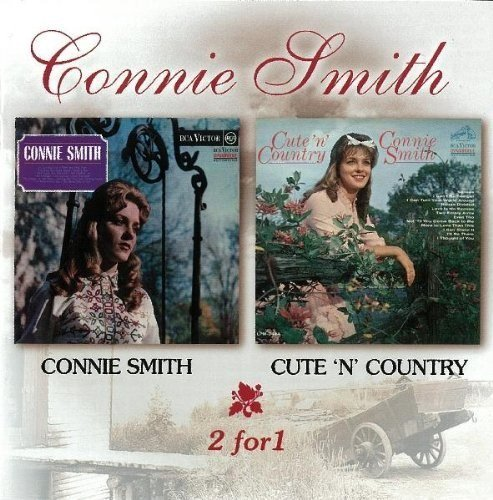 Connie Smith Connie Smith Cute 'n' Country 2 On 1