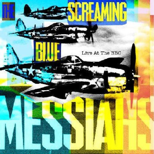 Screaming Blue Messiahs Live At The Bbc