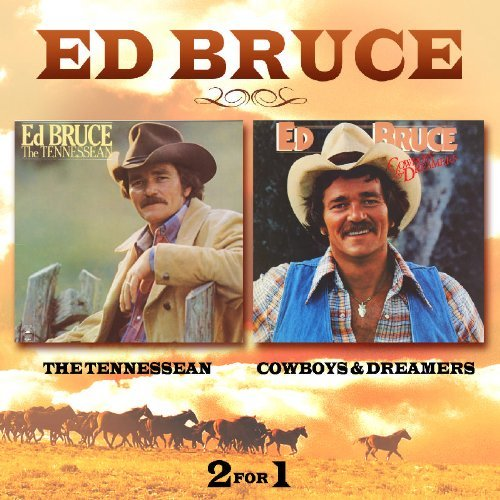 Ed Bruce Tennessean Cowboys & Dreamers Import 2 On 1