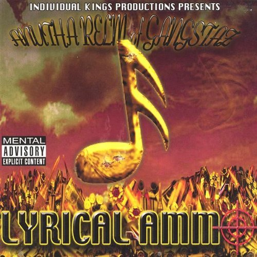 Anutha Relm Of Gangstaz Lyrical Ammo Consignment