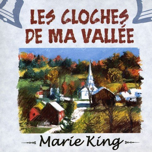 Marie King Les Cloches De Ma Vallee Import Can