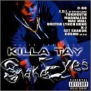 Killa Tay Snake Eyes Explicit Version Feat. Mac Mall C Bo Marvaless